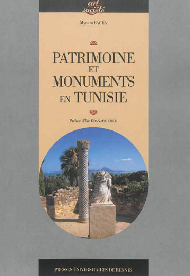 Livre - Patrimoine et monuments en Tunisie
