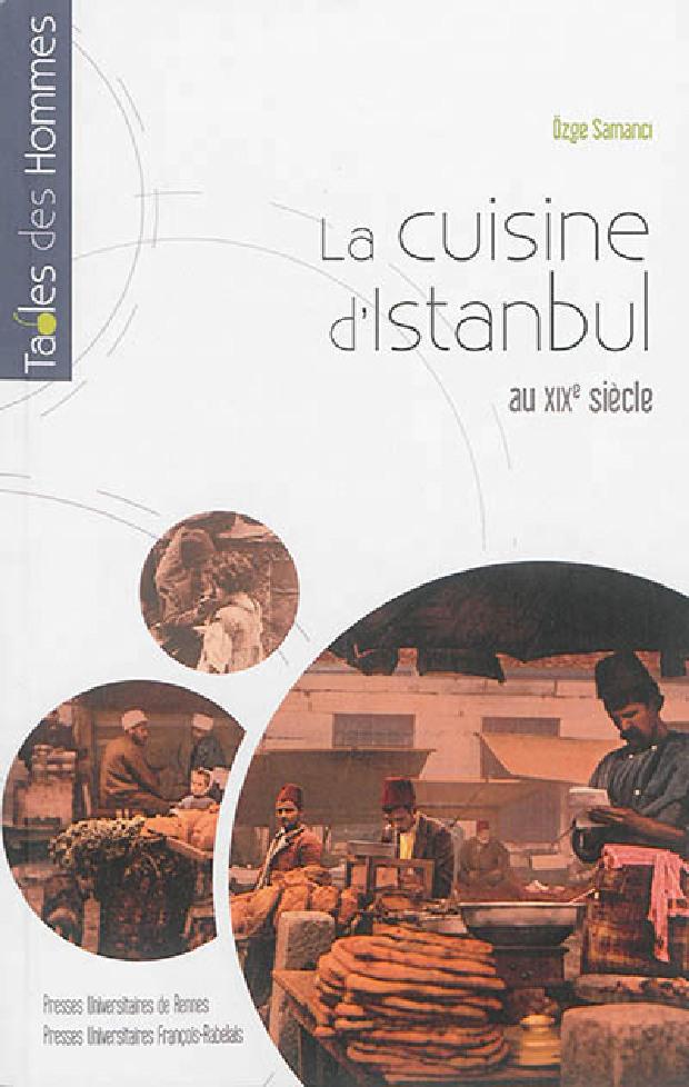 Livre - La cuisine d'Istanbul au XIXe siècle