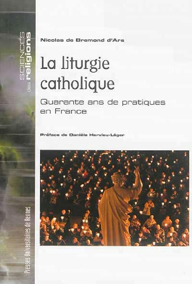 Livre - La liturgie catholique