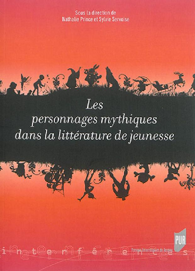 Livre - Les personnages mythiques dans la littérature de jeunesse