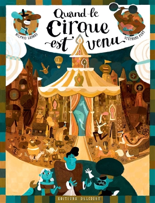 Livre - Quand le cirque est venu