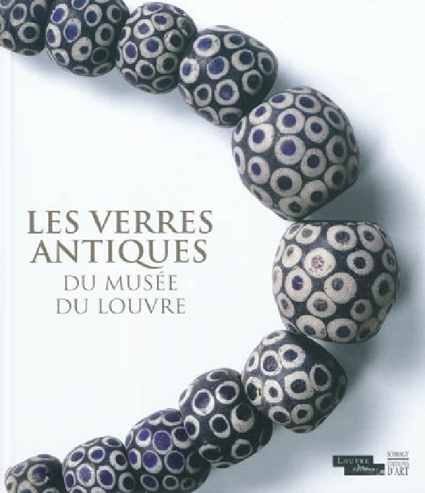 Livre - Les verres antiques du Musée du Louvre