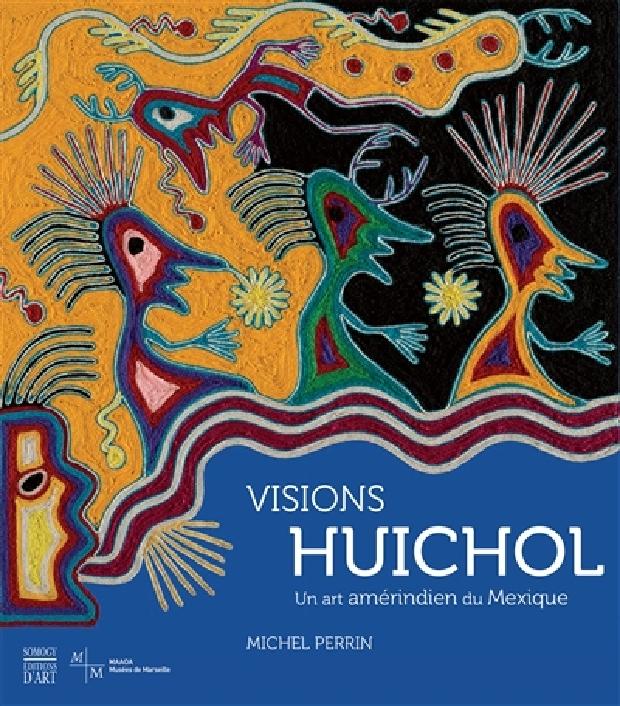 Livre - Visions Huichol