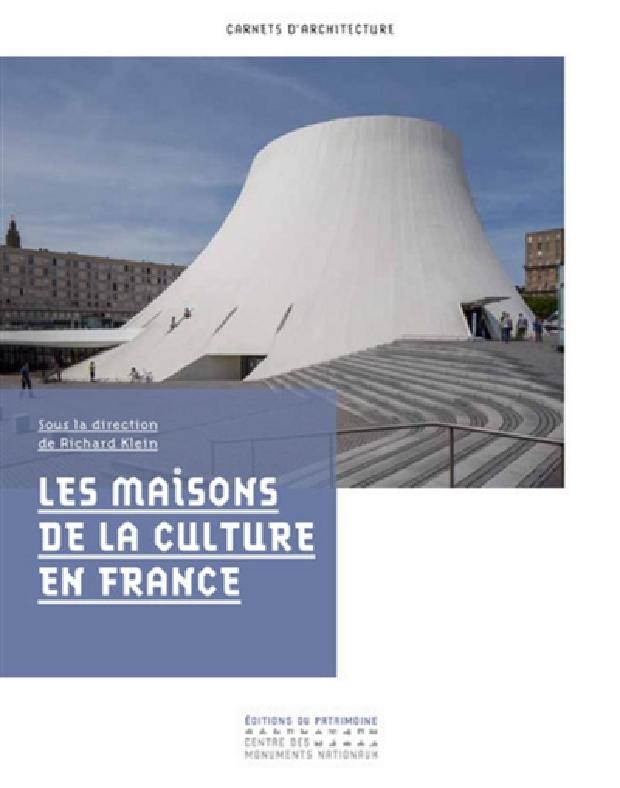 Livre - Les maisons de la culture en France