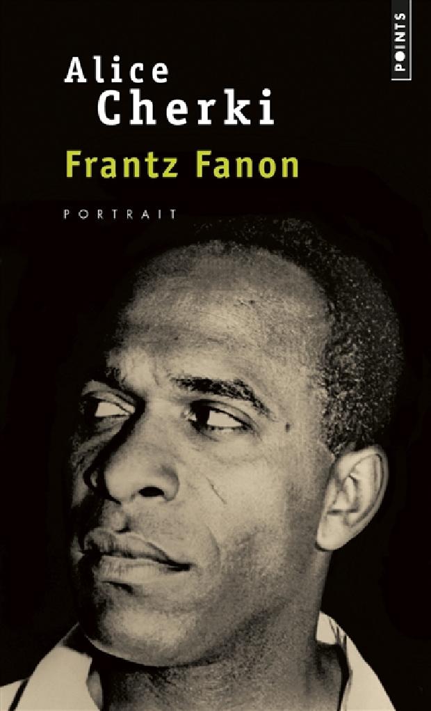 Livre - Frantz Fanon. Portrait