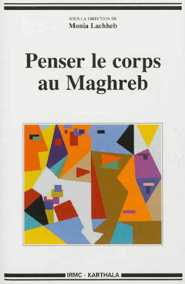 Livre - Penser le corps au Maghreb