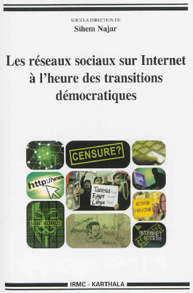 Livre - Les réseaux sociaux sur internet à l'heure des transitions démocratiques