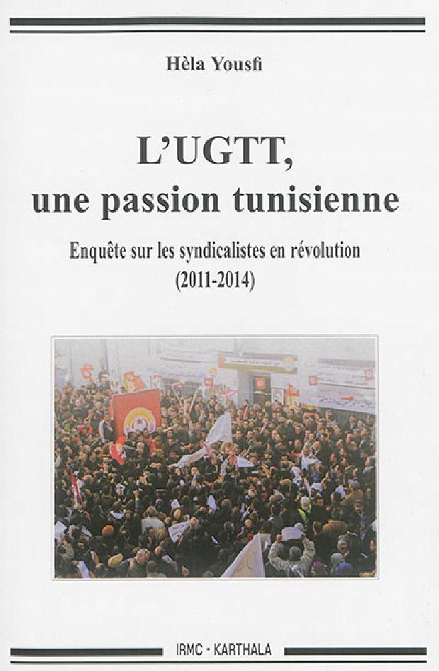 Livre - L'UGTT, une passion tunisienne