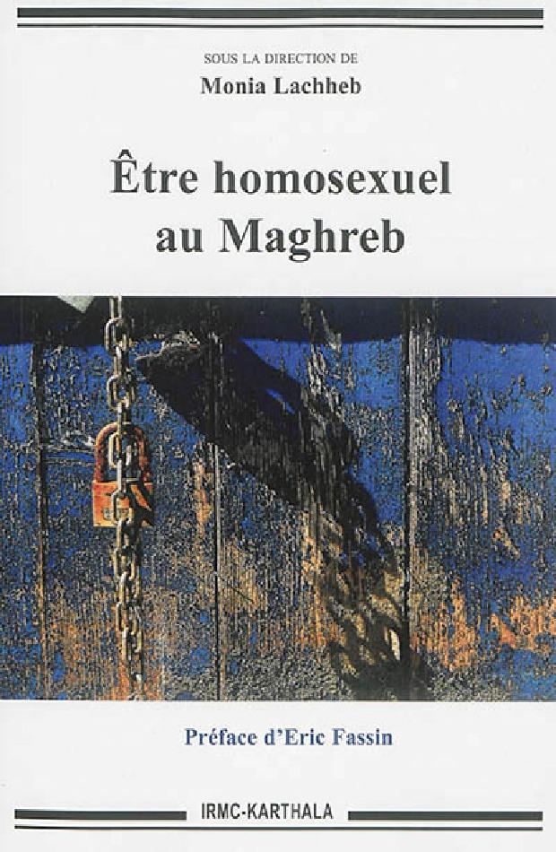 Livre - Être homosexuel au Maghreb