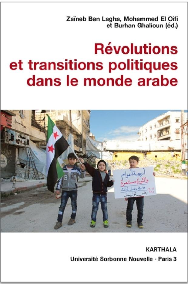 Livre - Révolutions et transitions politiques dans le monde arabe