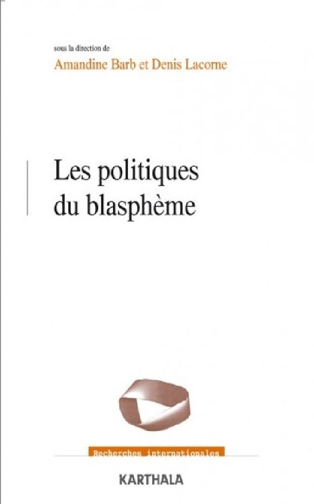 Livre - Les politiques du blasphème