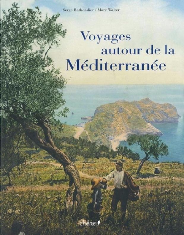 Livre - Voyages autour de la Méditerranée