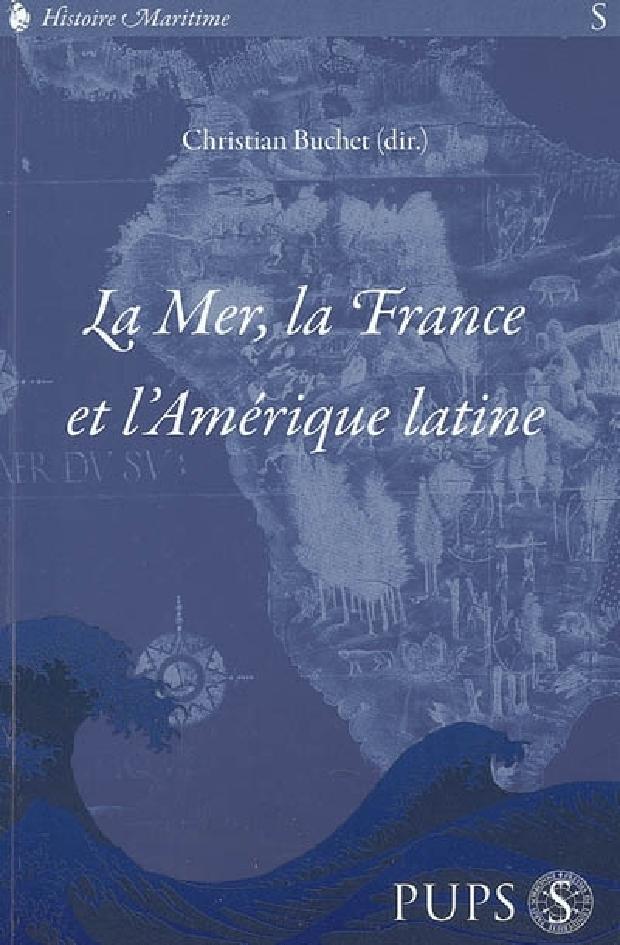 Livre - La mer, la France et l'Amérique latine