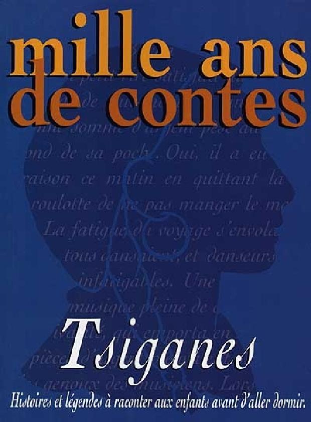 Livre - Mille ans de contes, tsiganes