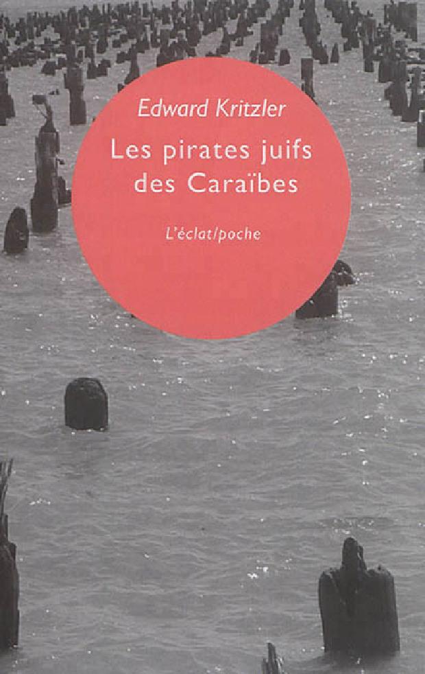 Livre - Les pirates juifs des Caraïbes