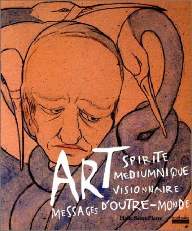 Livre - Art spirite médiumnique, visionnaire, messages d'outre-monde
