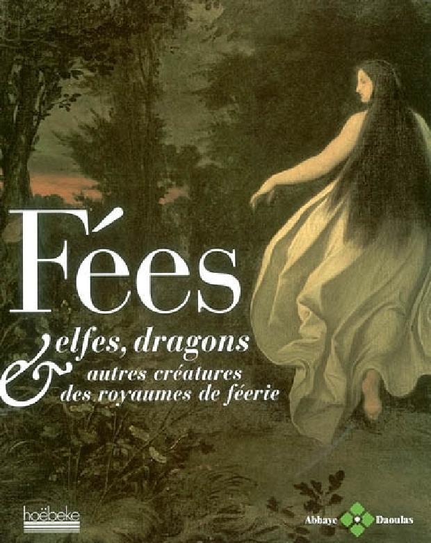 Livre - Fées, elfes, dragons & autres créatures des royaumes de féerie