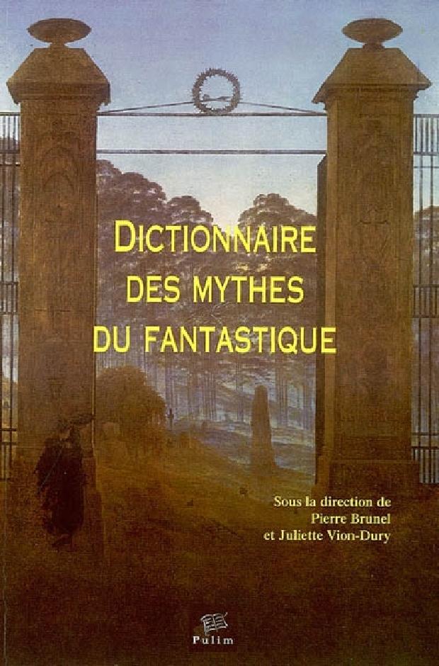 Livre - Dictionnaire des mythes du fantastique
