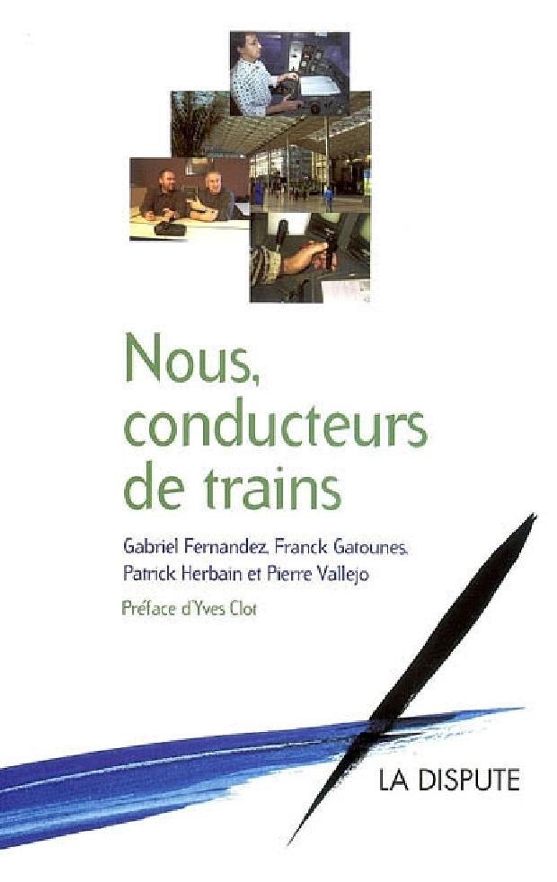 Livre - Nous, conducteurs de trains