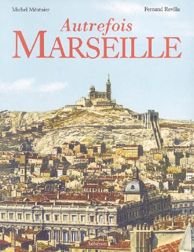 Livre - Autrefois Marseille
