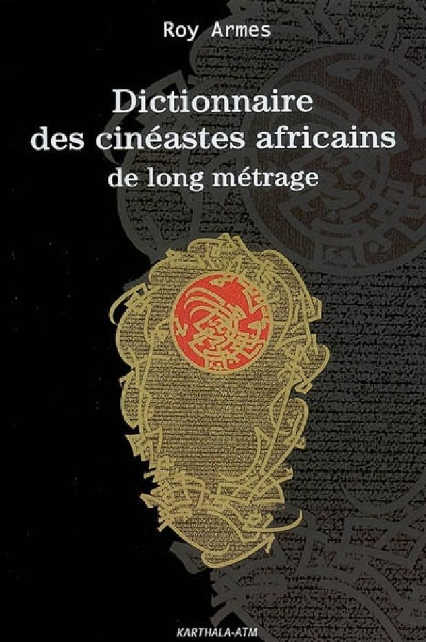 Livre - Dictionnaire des cinéastes africains de long métrage
