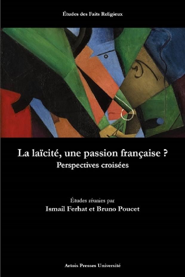 Livre - La laïcité, une passion française ?