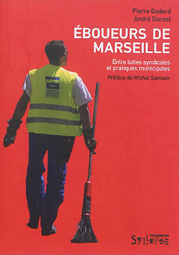 Livre - Éboueurs de Marseille