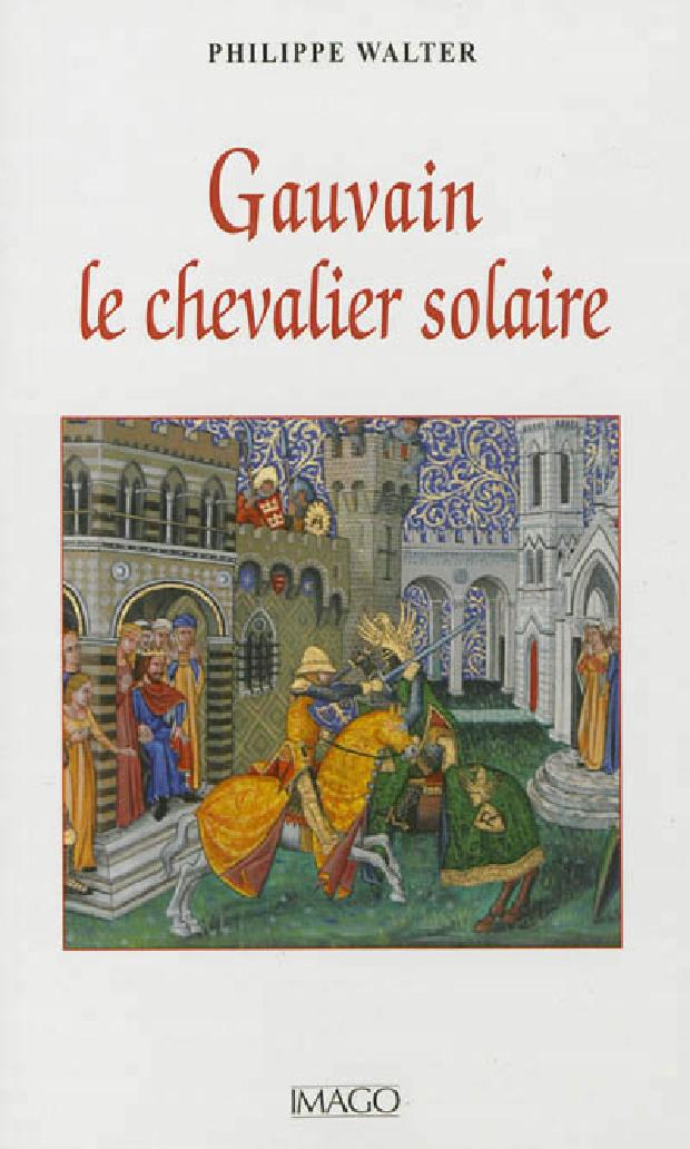 Livre - Gauvain le chevalier solaire