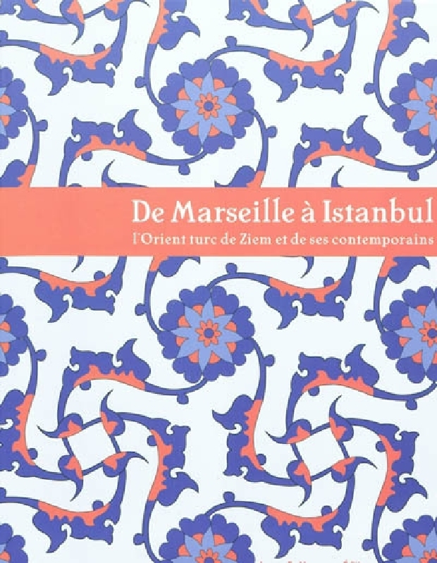 Livre - De Marseille à Istanbul
