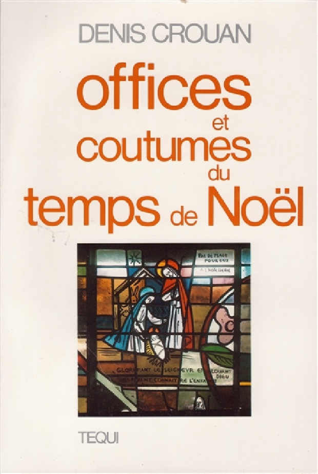 Livre - Offices et coutumes du temps de Noël