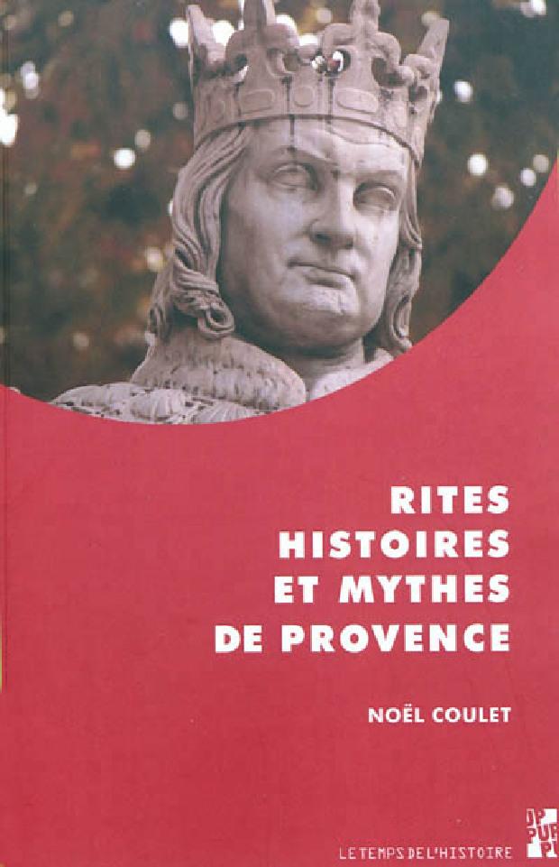 Livre - Rites, histoires et mythes de Provence