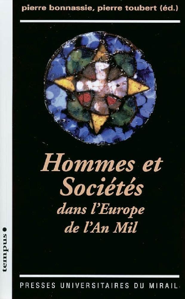 Livre - Hommes et sociétés dans l'Europe de l'an mil