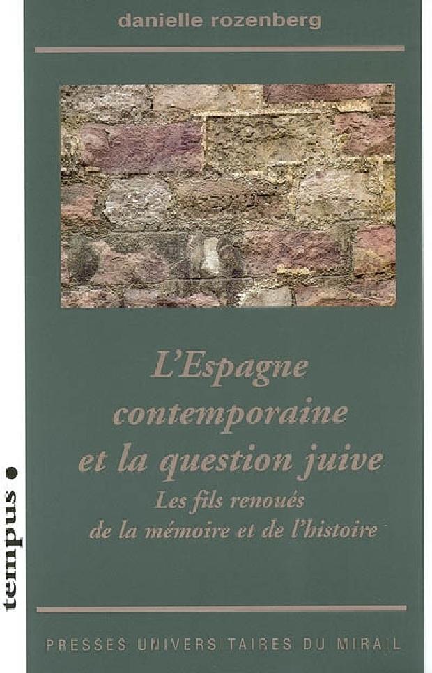 Livre - L'Espagne contemporaine et la question juive
