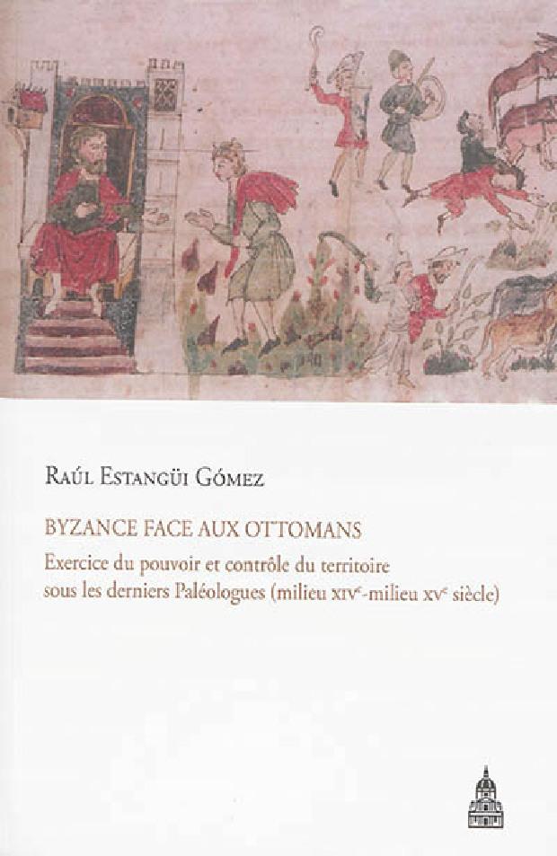 Livre - Byzance face aux Ottomans