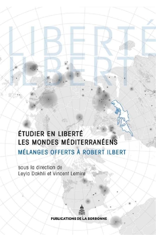 Livre - Étudier en liberté les mondes méditerranéens