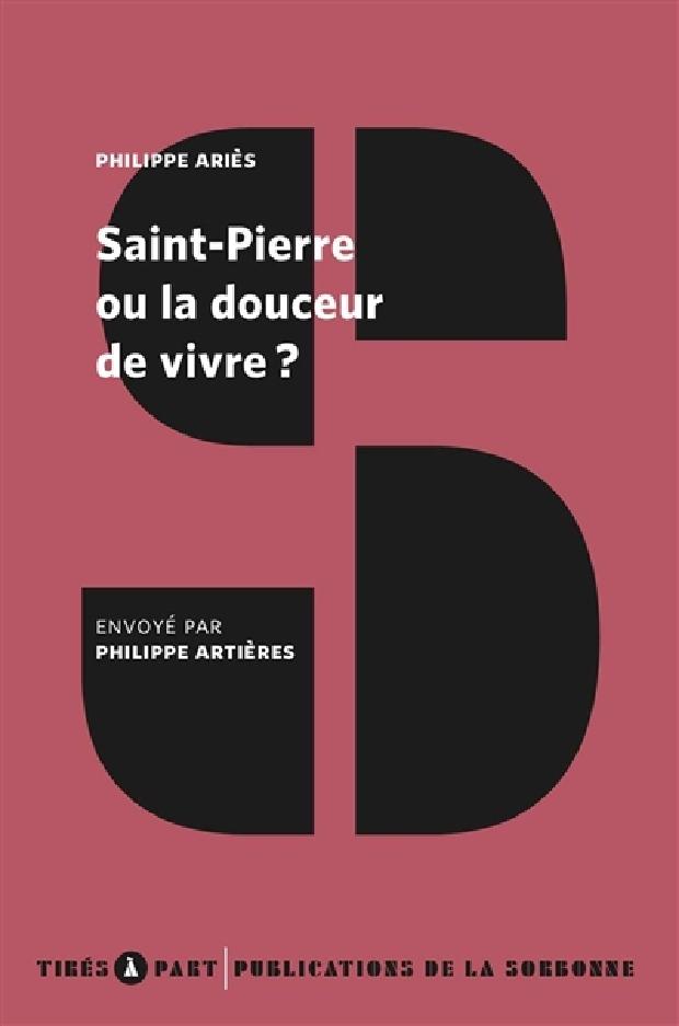 Livre - Saint-Pierre ou la douceur de vivre ?
