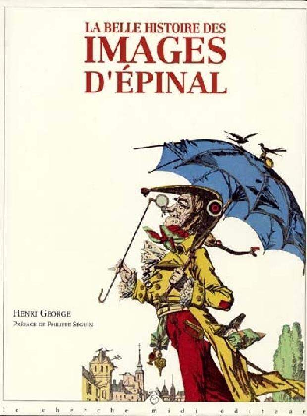 Livre - La belle histoire des images d'Épinal