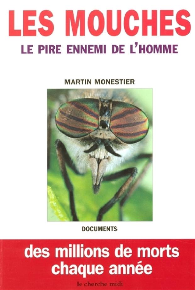 Livre - Les mouches, le pire ennemi de l'homme