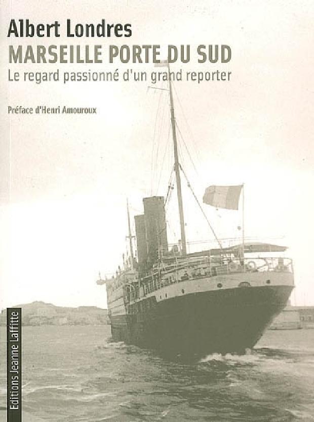 Livre - Marseille, porte du Sud