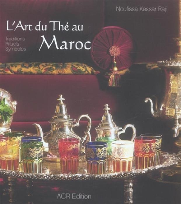 Livre - L'Art du Thé au Maroc
