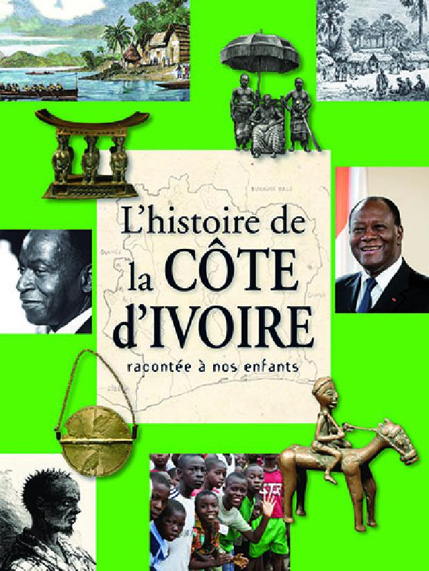 Livre - L'histoire de la Côte d'Ivoire racontée à nos enfants