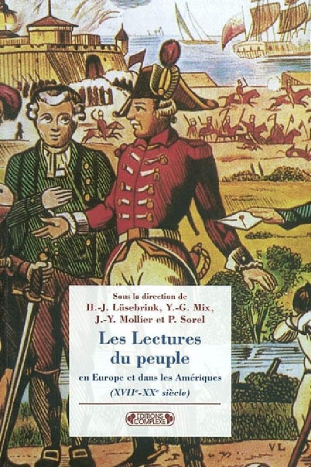 Livre - Les lectures du peuple en Europe et dans les Amériques du XVIIe au XXe siècle