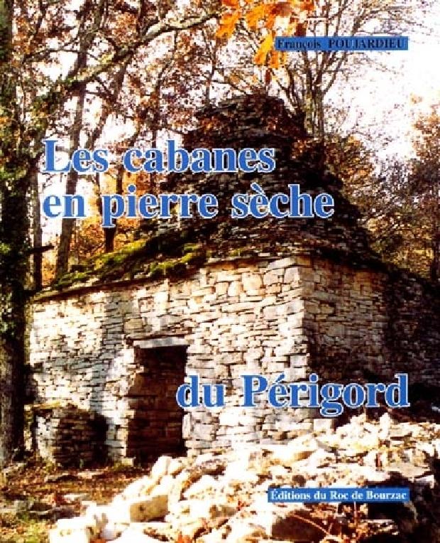 Livre - Les cabanes en pierre sèche du Périgord