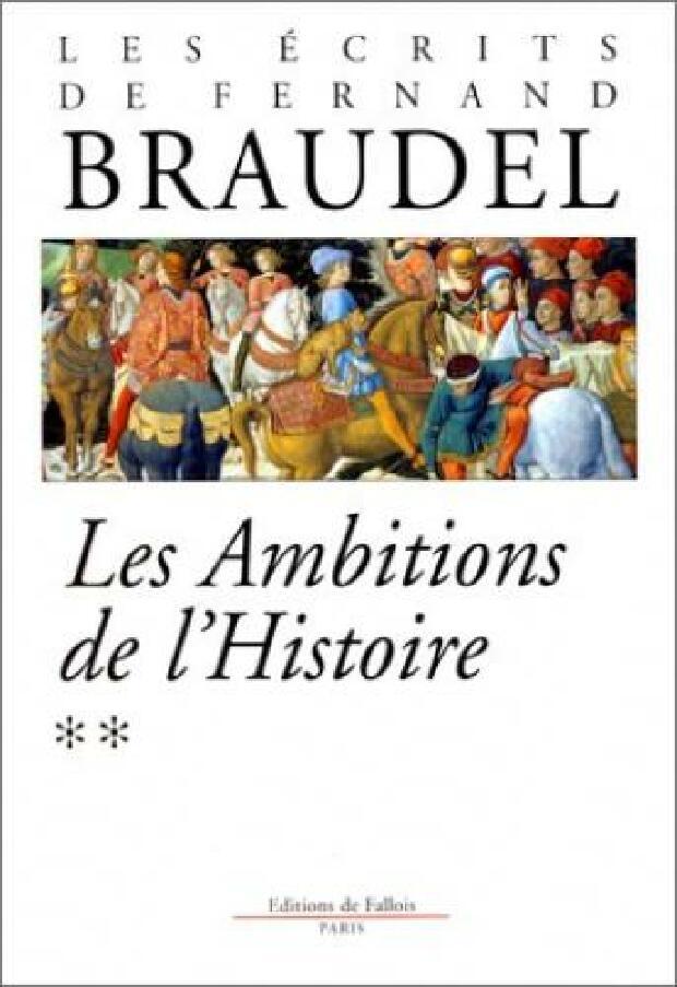 Livre - Les ambitions de l'histoire