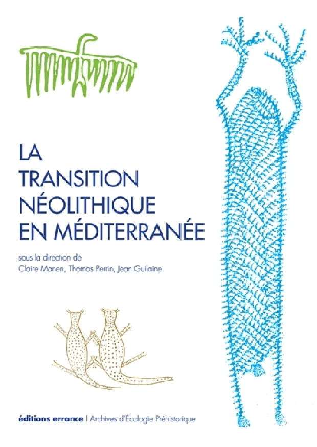 Livre - La transition néolithique en Méditerranée