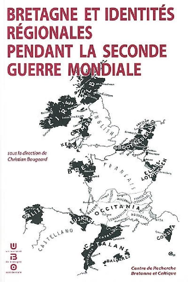 Livre - Bretagne et identités régionales pendant la Seconde guerre mondiale