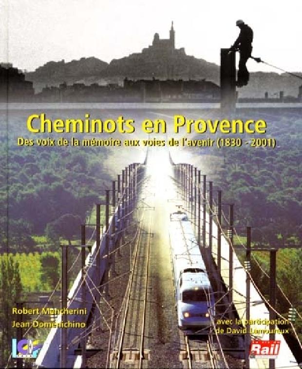 Livre - Cheminots en Provence