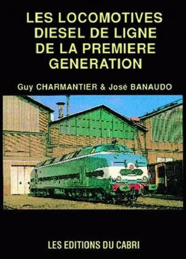 Livre - Les locomotives diesel de ligne de la première génération