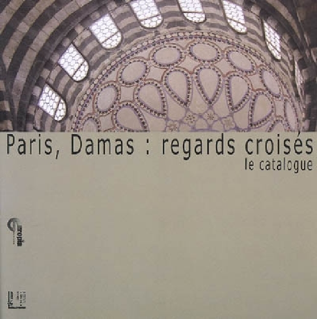 Livre - Paris, Damas, regards croisés
