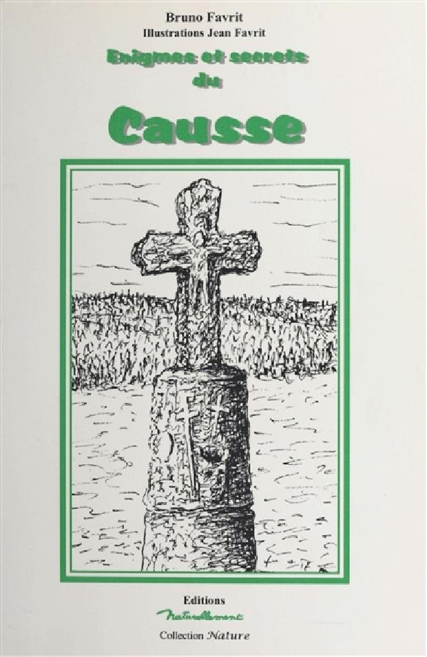 Livre - Énigmes et secrets du Causse